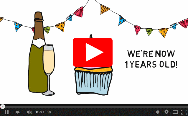 Video celebrating our first year in business